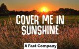 Cover Me in Sunshine lyrics