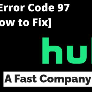 Hulu Error Code 97